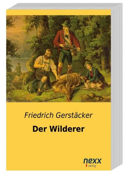 0009_Friedrich Gerstäcker_Der Wilderer