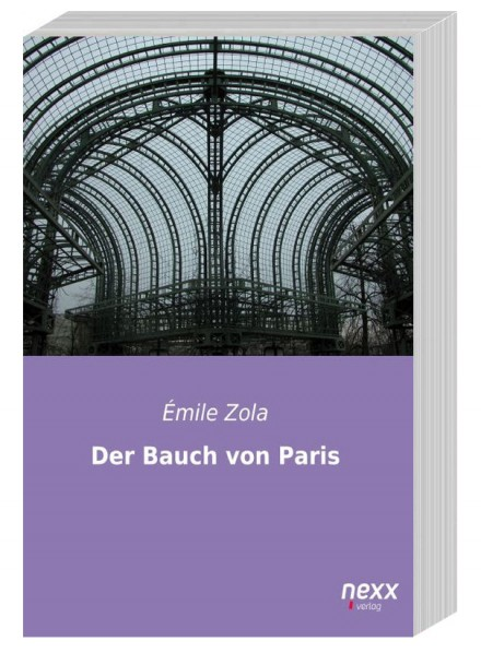 0140_Emile_Zola_Der Bauch von Paris