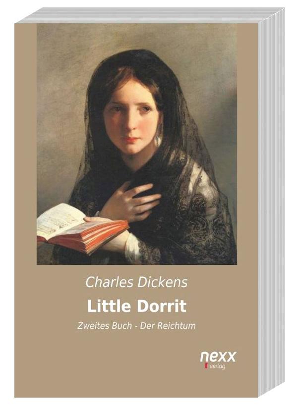 """Little Dorrit – Zweites Buch """"Der Reichtum"""""""
