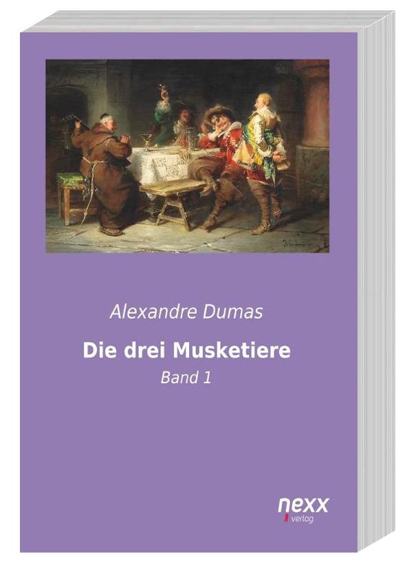 Die drei Musketiere – Band 1