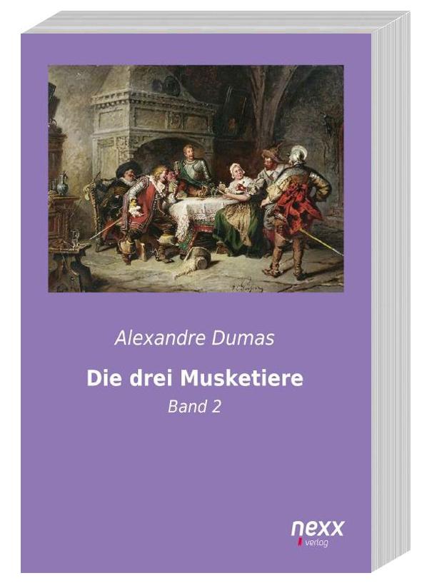 Die drei Musketiere – Band 2