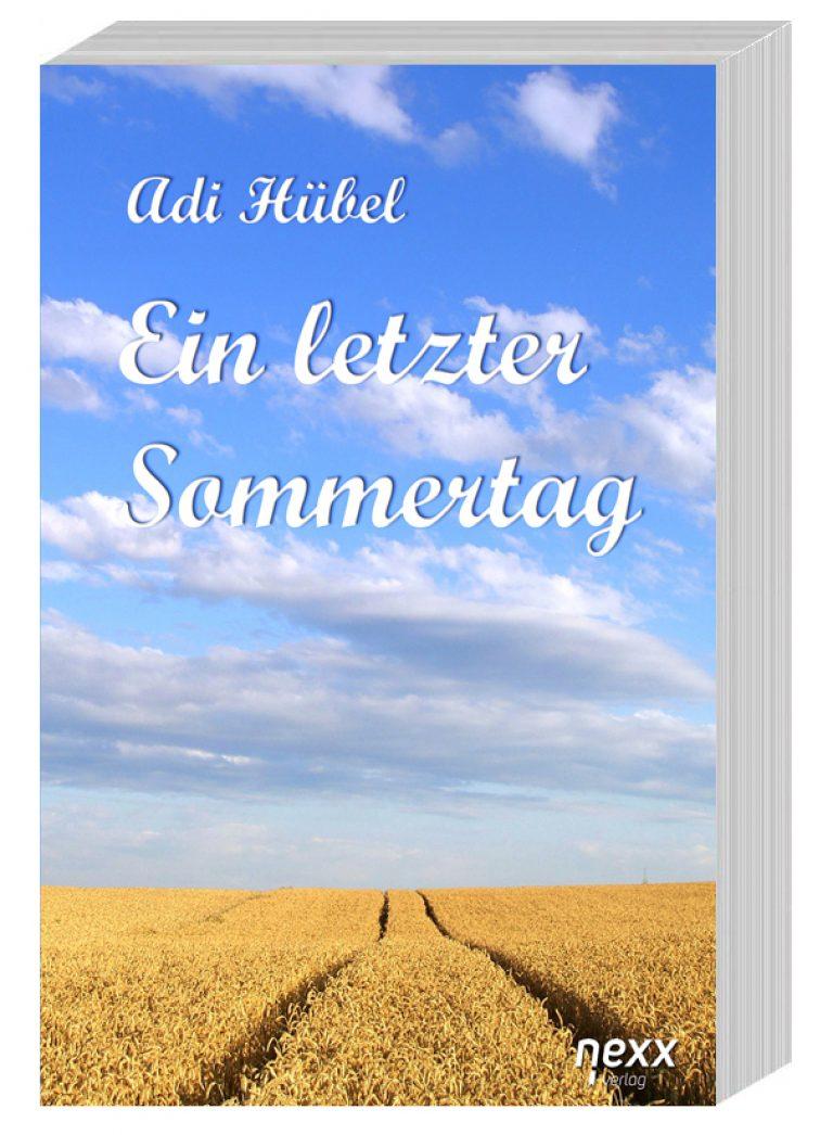 Adi Hübel - Ein letzter Sommertag